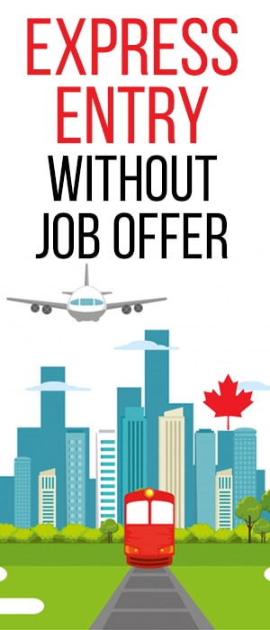 Express Entry Without Job Offer