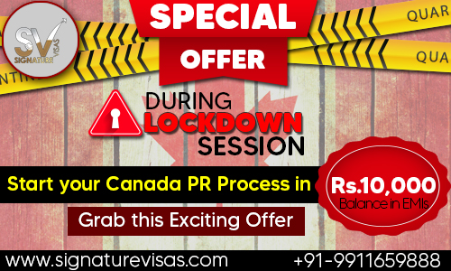 Special Covid-19 Lockdown offer for Canada PR Process
