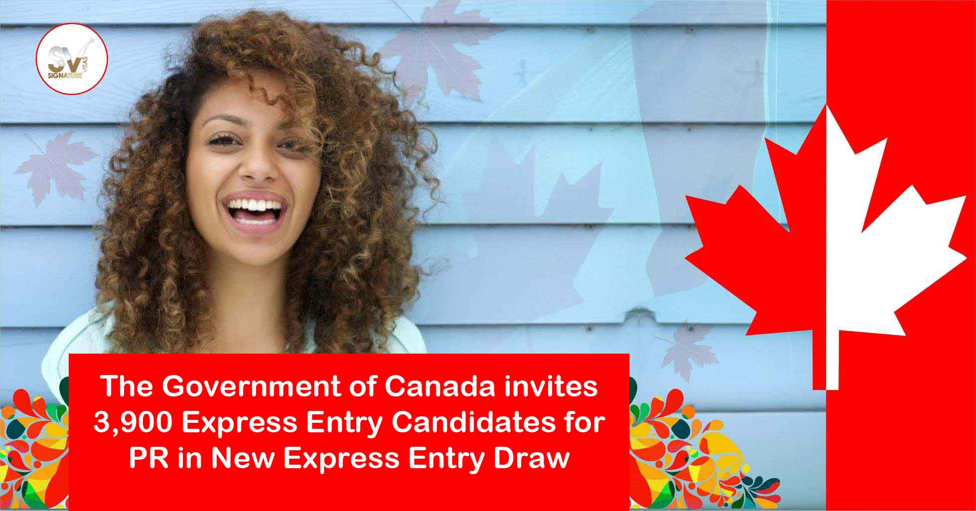 The Government of Canada invites 3900 Express Entry