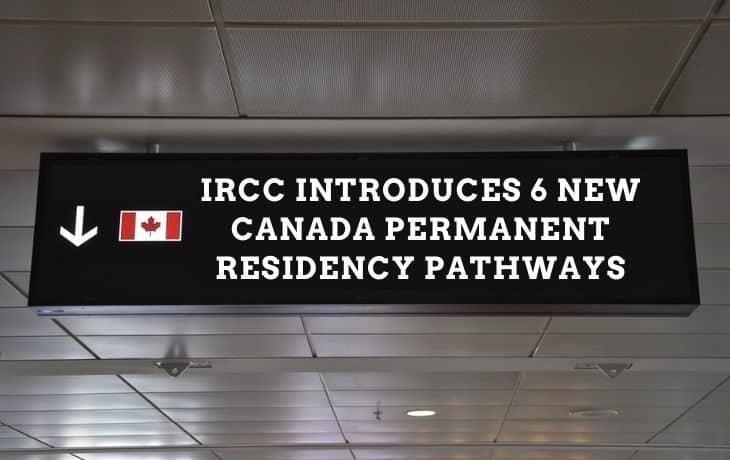 6 new canada permanent residency pathways