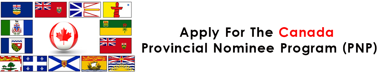 Provincial Nominee Program (PNP)