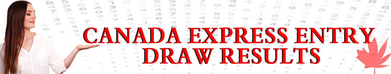 Canada Express Entry  Latest Draw 2020
