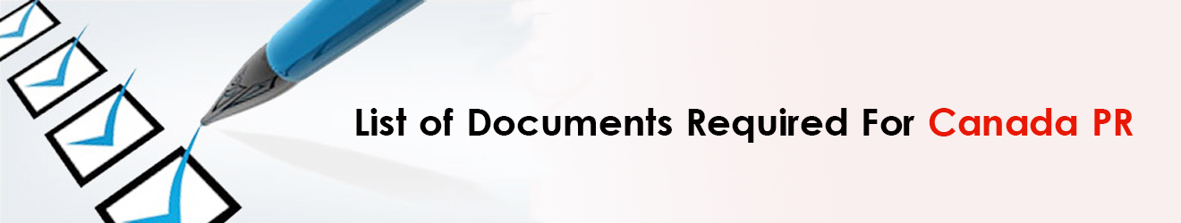 List of Documents Required for Canada PR from India