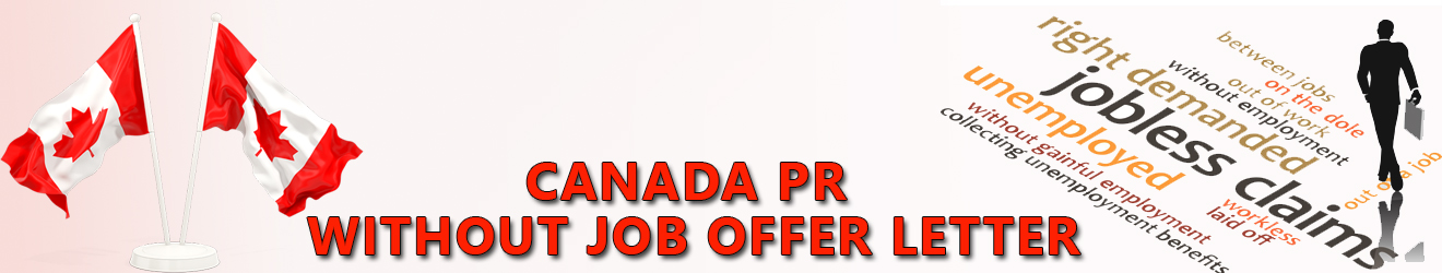 Canada PR without Job Offer